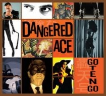 Dangered Ace- Go Ten Go